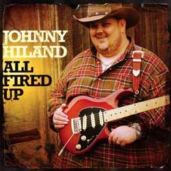 Johnny Hiland: All Fired Up, 2011
