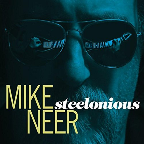 Mike Neer, Steelonious (2016)