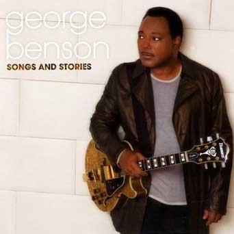 Джордж Бенсон (George Benson): Songs and Stories, 2009